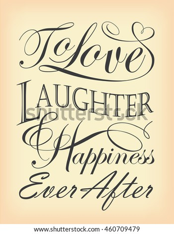Love Laughter Happiness Ever After Quote Stock Vector Royalty Free