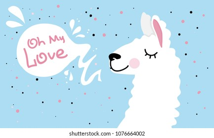 I love the llama. Oh my love Cute lama, lettaring, pastel colors. Prints for T-shirts, birthday cards or valentines, a poster for the children's room.