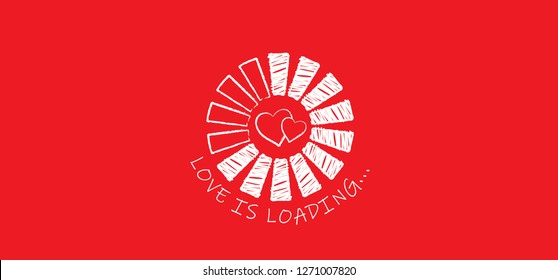 Love is loading loadingbar valentine day Red heart month hearts shape vector xmas shapes valentines Valentine's day love fun funny icon icons sign signs romantic romance 4 february Keep calm progress
