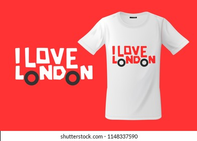 I love London. Print on T-shirts, sweatshirts and souvenirs, cases for mobile phones, vector illustration.