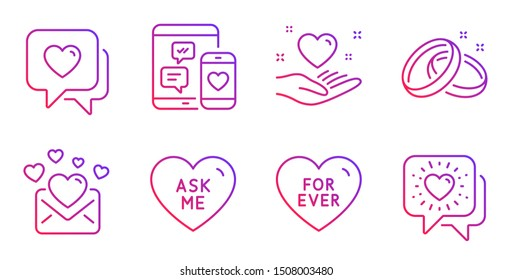 Love mail, Heart and Hold heart line icons set. For ever, Ask me and Social media signs. Wedding rings, Friends chat symbols. Valentines letter, Love chat. Love set. Gradient love mail icon. Vector