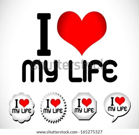 Love Me Love My Life Stockvector Rechtenvrij 165275327 Shutterstock