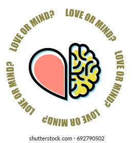 Love or mind - half of heart and brain, mercenary marriage symbol
