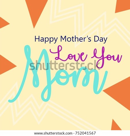 Love Mom Lettering Mothers Day Greeting Card Template