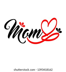 Love Mom. Tattoo Font with heart, flower and infinity symbol. Gift idea for Mother's Day. For mother, mummy, best mom, grandma and super mama.