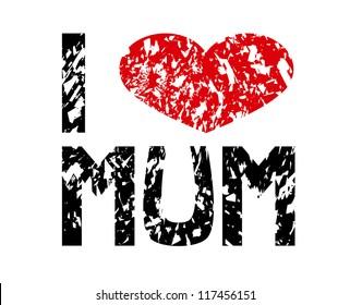 I love mum sign