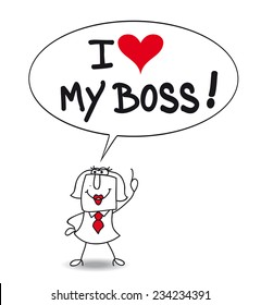 I love my boss. Karen, the businesswoman says that she loves his boss. Is she sincere or is she a bootlicker ?