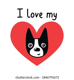 I love my boston terrier