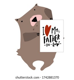 I love my father in law. Bear. Flat illustration. Father's Day card.