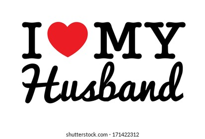 I Love My Husband Images, Stock Photos & Vectors | Shutterstock