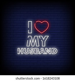 I Love My Husband Neon Signs Style Text Vector