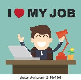 I Love My Job - businessman Happy Best job