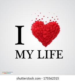 i love my life, font type with heart sign.