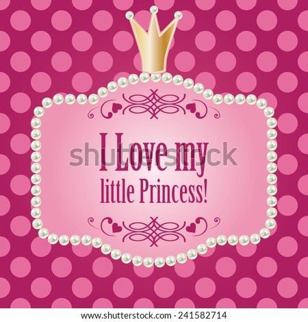 Love My Little Princess Card Baby Stock Vector Royalty Free
