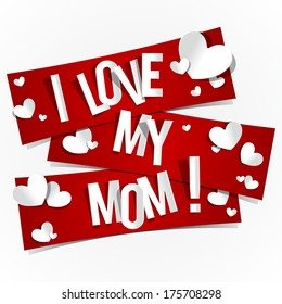 I Love My Mom Banners vector illustration