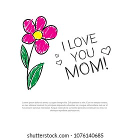 I Love My Mom Doodle Greeting Card For Mothers Day Holiday