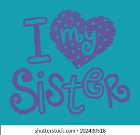 I Love My Sister Kids Tshirt Screen