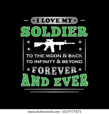 Love My Soldier Soldier Saying Quotes Stock Vector Royalty Free