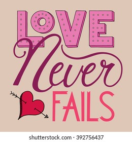Love Never Fails Lettering