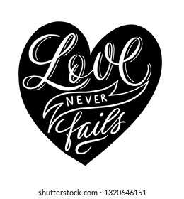 love never fails - Vector illustration with hand-drawn lettering. Religious (Christian) Lettering. Christian poster.