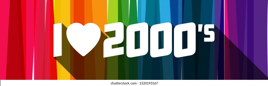 I love 2000's on rainbow colors banner