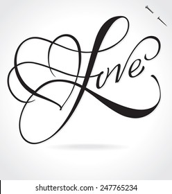 LOVE original custom hand lettering -- handmade calligraphy, vector (eps8); typography background or overlay for romantic photo cards/ party invitations for Valentine's Day, wedding, Mother's Day;