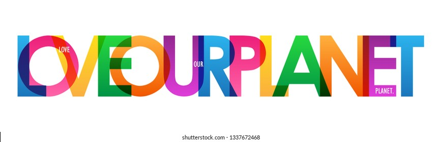 LOVE OUR PLANET colorful typography banner