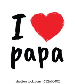 I Love Papa Images, Stock Phot...