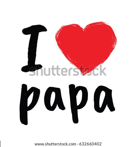 Love papa greetings fathers day stock vector royalty free i love papa greetings for fathers day m4hsunfo