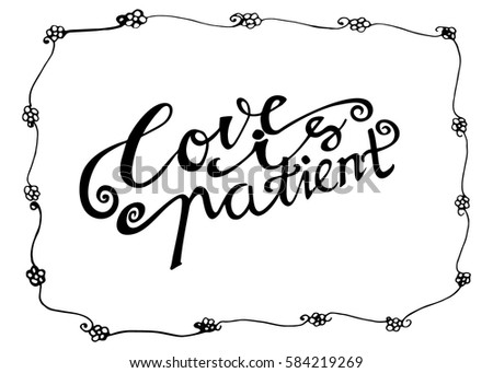 Love Patient Hand Lettered Quote Modern Stock Vector Royalty Free Awesome Love Is Patient Quote