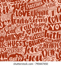Love pattern. Seamless pattern with phrases and words about love. Can be used for wedding or Valentine's day decoration