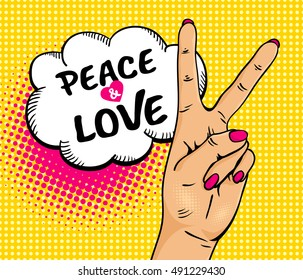 Love and peace. Pop art background with female hand with victory sign and speech bubble . Vector colorful hand drawn illustration in retro comic style.