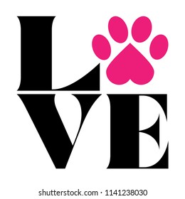 Love with pet footprint. - funny  vector saying. Good for scrap booking, posters, textiles, gifts, t shirts.