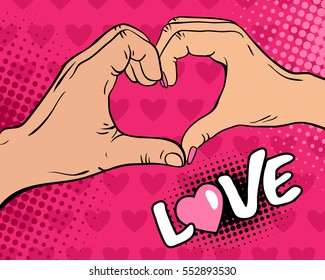 Love. Pop art background with female and male hands with heart sign. Vector colorful hand drawn illustration in retro comic style on pink hearts background.