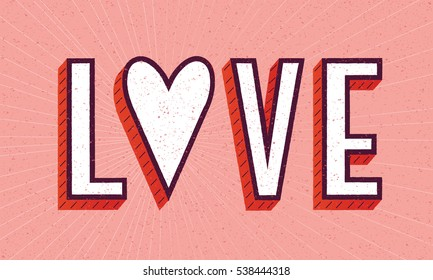 Love poster with heart and letters. Cute card for Valentine's day. Hipster design, vector illustration.