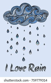 I Love Rain poster. Illustration with cloud and rain drops.  Made by trace from sketch. Ink pen. Zentangle patters. Doodle, henna