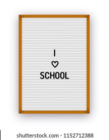 I love school quote on letterboard with plastic letters. Hipster vintage inspirational poster 80x, 90x.