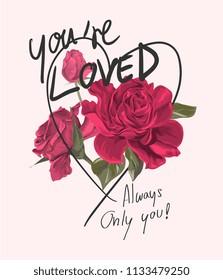love slogan with blossom pink roses illustration