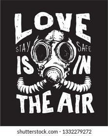 love slogan with b/w gas mask illustration