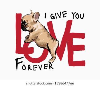 love slogan with cartoon cute puppy standing illustration