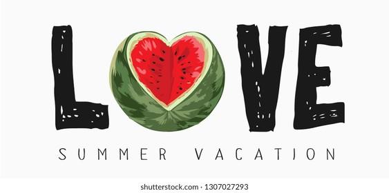 love slogan with cut watermelon illustration