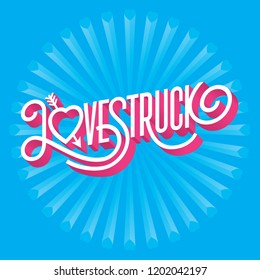 Love Struck 3D typographic illustration with arrow through heart. Ornate hand-drawn vector illustration of the word lovestruck with swashes and three dimensional extruded look.