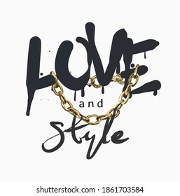 love and style slogan spray painted with golden chrome lace illustration