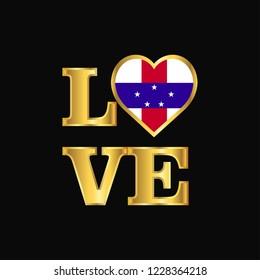 Love typography Netherlands Antilles flag design vector Gold lettering