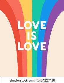 Love Is Love - typography quote on rainbow flag background. Vector illustration for Happy Pride Day and LGBTQ Community support.