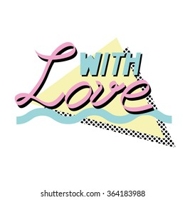 With love -Valentine's day background in retro eighties style 5