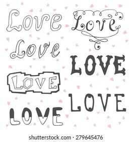 Love. Valentine's day typography elements. Sketchy doodles design elements. Vector illustration