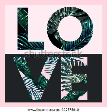 70377e2385 Love, vector fashion design floral tropical print for girl summer t shirt  with tropical palm