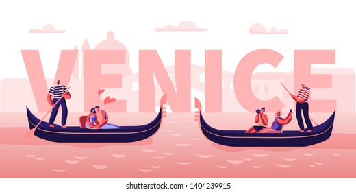 Love in Venice Concept. Happy Couples in Gondolas with Gondoliers Floating at Canal, Hugging, Making Photo. Romantic Tour in Italy Poster, Banner, Flyer, Brochure. Cartoon Flat Vector Illustration