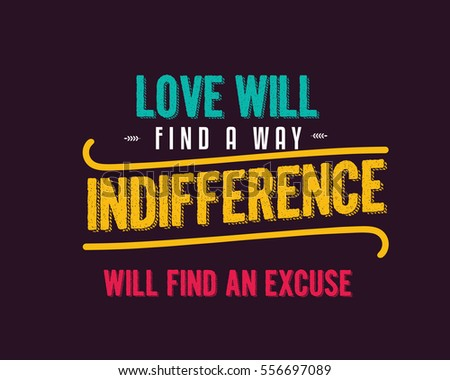 Love Will Find Way Indifference Will Stock Vector Royalty Free